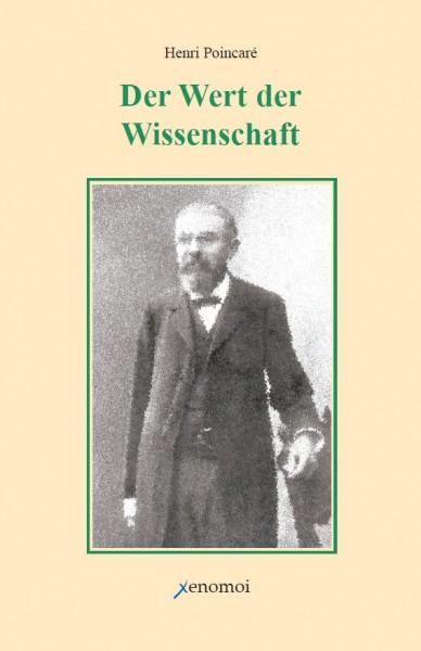 Henri Poincaré: Der Wert der Wissenschaft