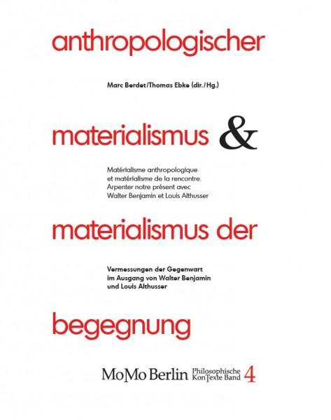 Anthropologischer Materialismus und Materialismus der Begegnung (deutsch / französisch)