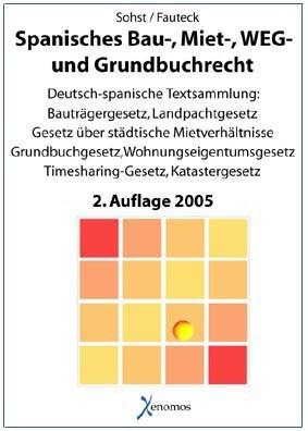 Spanisches Bau-, Miet-, Wohn- und Grundbuchrecht (zweisprachig)