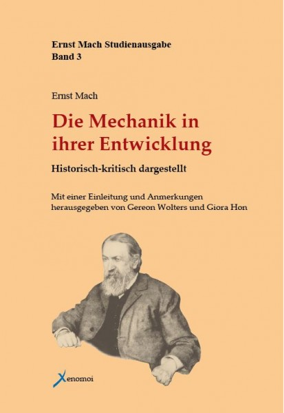 Ernst Mach: Die Mechanik in ihrer Entwicklung. Historisch-kritisch dargestellt
