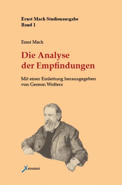 Ernst Mach: Analyse der Empfindungen