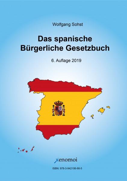 Das spanische Bürgerliches Gesetzbuch (Código Civil) und spanisches Notargesetz