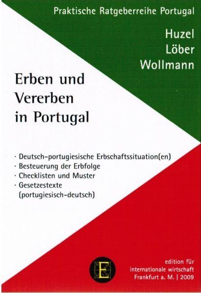 Huzel/Löber/Wollmann: Erben und Vererben in Portugal