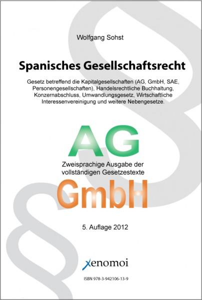 Spanisches Gesellschaftsrecht (zweisprachige Textsammlung)