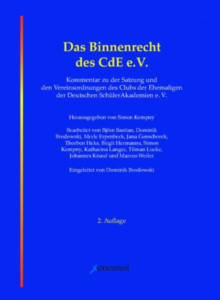 Kempny, S. (Hg.): Das Binnenrecht des CdE e.V. / Kommentar zur Satzung.