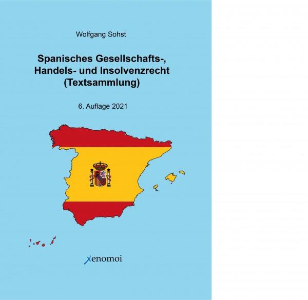 (PDF-Version) Spanisches Gesellschafts-, Handels- und Insolvenzrecht (PDF / Textsammlung)