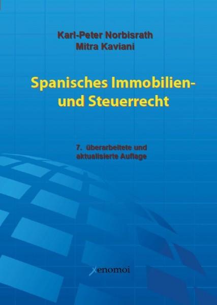 Kaviani, M.: Spanisches Immobilien- und Steuerrecht