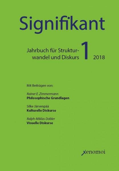 Signifikant: Jahrbuch für Strukturwandel und Diskurs / Band 1: Öffentlichkeit im digitalen Zeitalter