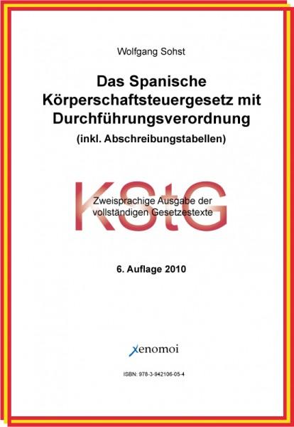 Das Spanische Körperschaftsteuergesetz mit DVO und Nebengesetzen (PDF-Version)