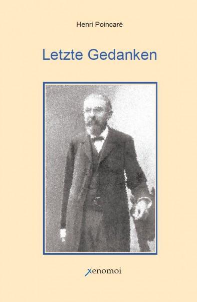 Henri Poincaré: Letzte Gedanken