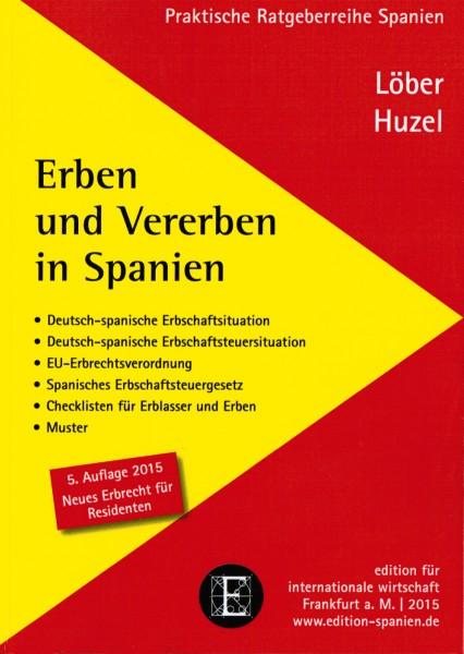 Löber / Huzel: Erben und Vererben in Spanien