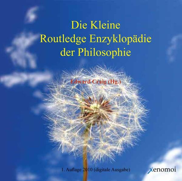 Die Kleine Routledge Enzyklopädie der Philosophie (CD-ROM)
