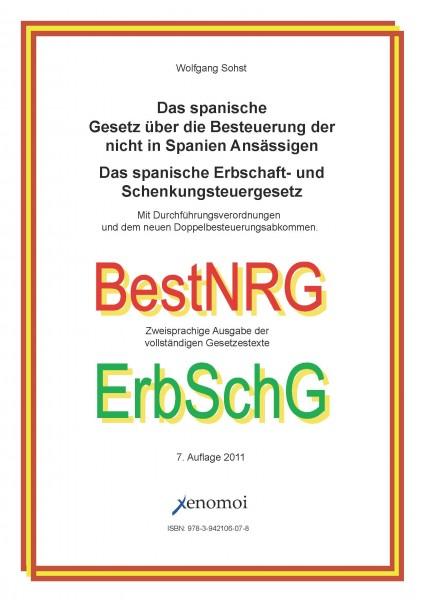 Die spanische Besteuerung der Nicht-Residenten / Erbschaftsteuergesetz (zweisprachig, CD-ROM-Version