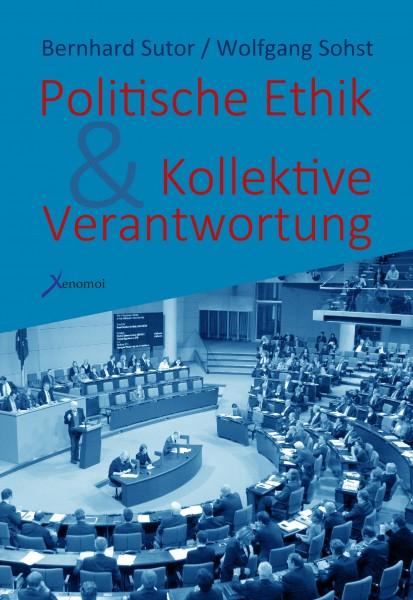 Sutor / Sohst: Politische Ethik und Kollektive Verantwortung
