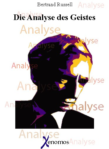 Russell, B.: Die Analyse des Geistes
