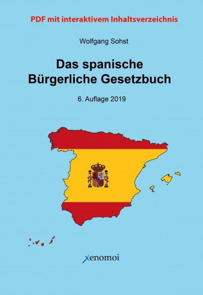 Das Spanische Bürgerliche Gesetzbuch (Código Civil) u. Spanisches Notargesetz