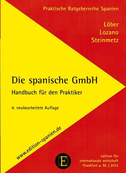 Die spanische GmbH - Handbuch für den Praktiker