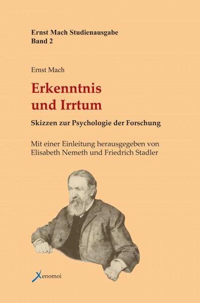 Ernst Mach: Erkenntnis und Irrtum