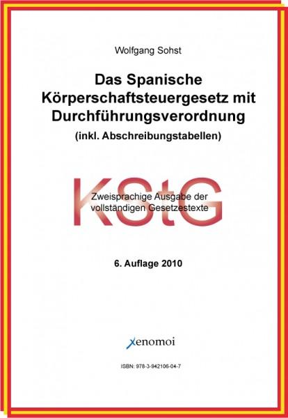 Das spanische Körperschaftsteuergesetz mit DVO (zweisprachig)