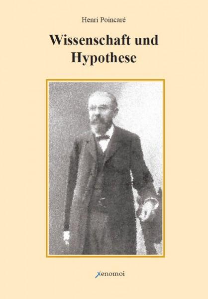 Henri Poincaré: Wissenschaft und Hypothese