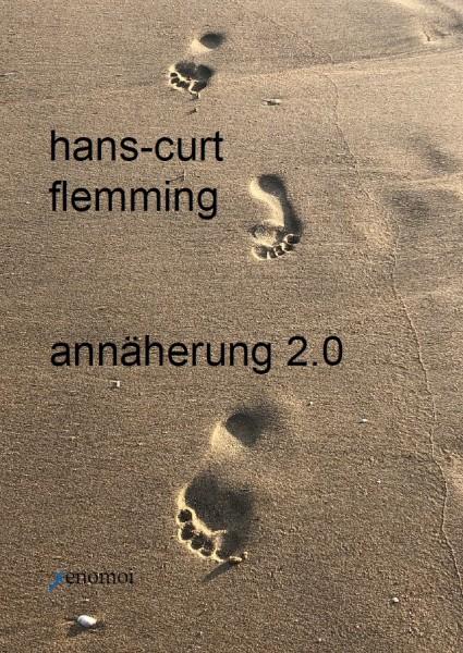 Hans-Curt Flemming: Annäherung 2.0 (Gedichte)